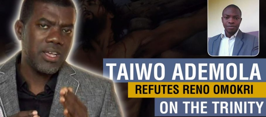 Taiwo Ademola Refutes Reno on Jesus
